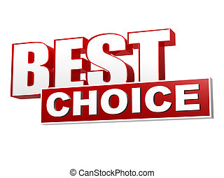 best choice in red white banner - letters and block - best...