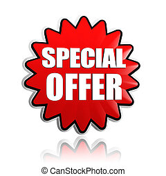special offer in red star banner - special offer button - 3d...