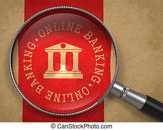 Magnifying Glass with Online Banking Concept.