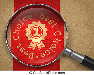 Magnifying Glass with Best Choice Concept. - Magnifying...