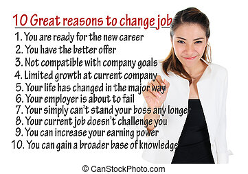 Reason to change job - Businesswoman write great reasons to...