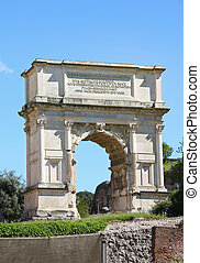 The Arch of Titus at Forum Roman, Rome, Italy - The Arch of...