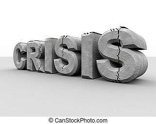 Crisis. - Digitally created and partially destroyed word...