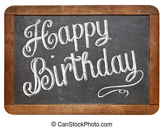 Happy Birthday on blackboard - Happy Birthday - white chalk...