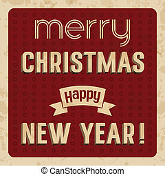 Merry Christmas and Happy New Year card - Merry Christmas...
