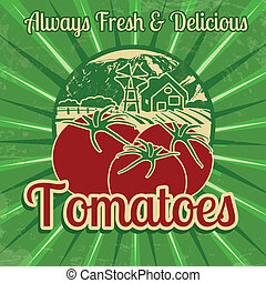 Vintage tomatoes poster - Vintage poster template for...