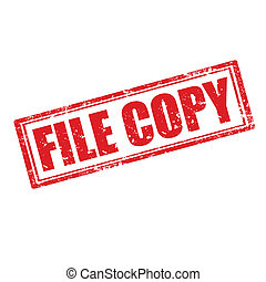 File Copy-stamp - Grunge rubber stamp with text File...