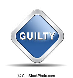 guilty guilt and convicted for a crime in court