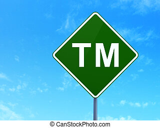 Law concept: Trademark on road sign background