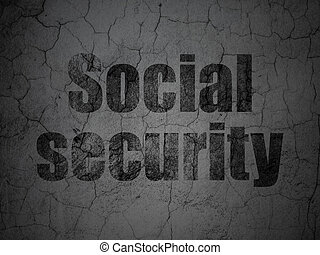 Safety concept: Social Security on grunge wall background