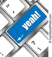 電腦, 詞, 是的, 鑰匙, 鍵盤