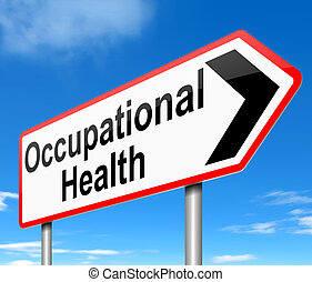 Occupational Health concept - Illustration depicting a sign...