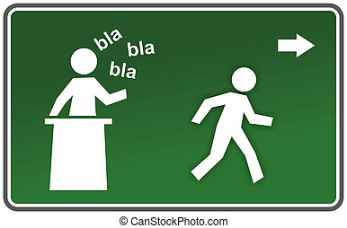 blah-blah - sign with boring speaker and escaping figure