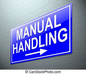 Manual handling concept - Illustration depicting a sign with...