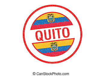 QUITO - Passport-style QUITO rubber stamp over a white...