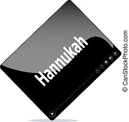 Video movie media player with hannukah word on it