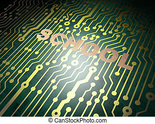 Education concept: circuit board with School