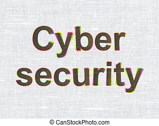 Protection concept: Cyber Security on fabric texture background