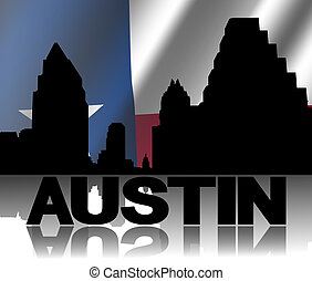 Austin skyline and text reflected with rippled Texan flag...