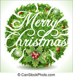 Holly Leaves Circle and Merry Christmas Calligraphic Text