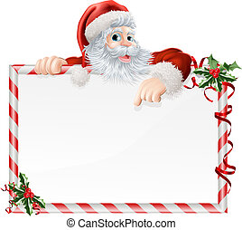 Santa Claus Cartoon Sign with Santa peeking over a sign that...