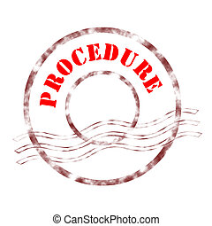 procedure - Sign procedure stamp labeled in red color.