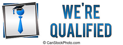 We Are Qualified - Graphical element of human icon with tie...