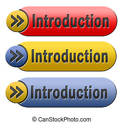 introduction - Introduction or about us icon or button a...
