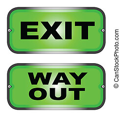 EXIT and WAY OUT - Two warning lights, one 'EXIT', the other...