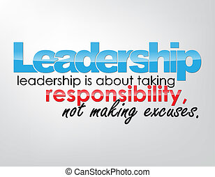 Motivational Background - Leadership - leadership is about...