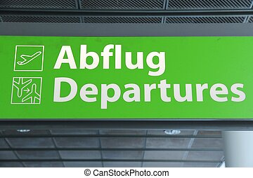 Airport sign - departures - Airport sign in Germany -...