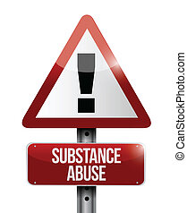 substance abuse warning road sign illustration design over...