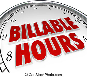 Billable Hours Time Keeping Clock Words Background -...