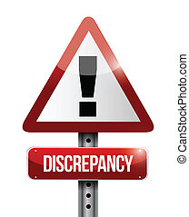 discrepancy warning road sign illustration design over a...