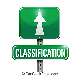 classification road sign illustration design over a white...