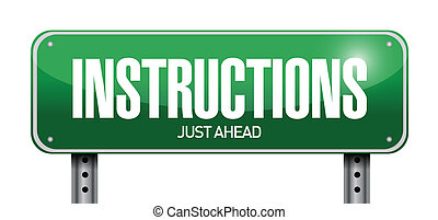 instructions road sign illustration design over a white...