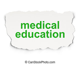 Education concept: Medical Education on Paper background -...
