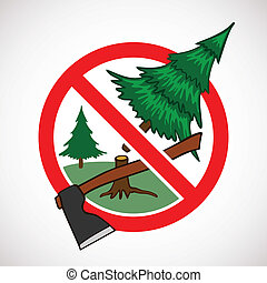 Stop cutting down live trees for Christmas sign. Don't cut...