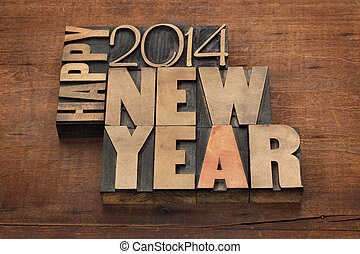 Happy New Year 2014 greetings - text in vintage letterpress...