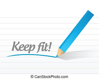 keep fit message written on a white background.