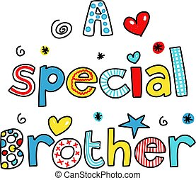 a special brother - A Speial Brother decorative text message...
