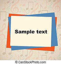 sample text - sampe text design over musical notes...