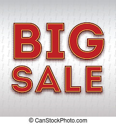 Poster with the inscription Big sale , vector illustration