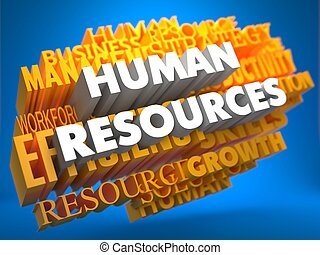 Human Resources Wordcloud Concept - Human Resources - Words...