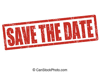 Save the date stamp - Save the date grunge rubber stamp on...