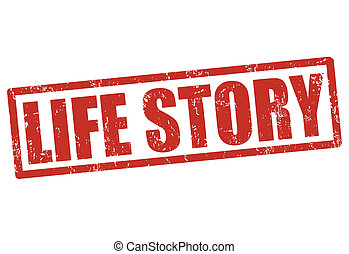 Life story stamp - Life story grunge rubber stamp on white,...