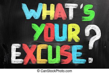 Whats, ton, excuse, concept