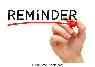 Reminder Red Marker - Hand underlining Reminder with red...