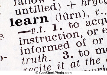 Definition of learn emphasized by a macro lens