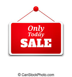 Shopping sign board only today sale